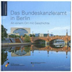 Das Bundeskanzleramt in Berlin von Hannemann,  Dr. Matthias