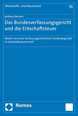 Das Bundesverfassungsgericht und die Erbschaftsteuer von Bernert,  Andreas