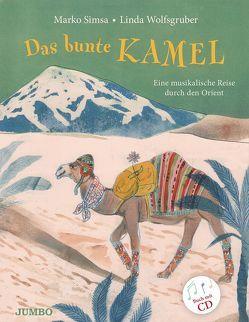 Das bunte Kamel von Simsa,  Marko, Wolfsgruber,  Linda
