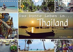 Das bunte Leben in Thailand (Wandkalender 2019 DIN A4 quer) von Welt - Fotografie Stephanie Büttner,  Krönchen's