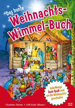 Das bunte Weihnachts-Wimmel-Buch von Guile,  Gill, Thoroe,  Charlotte