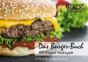 Das Burger-Buch von Laackmann,  Björn, Rau,  Marcel