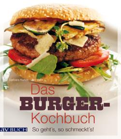 Das Burger-Kochbuch von Bahr,  Jan, Kunze,  Barbara