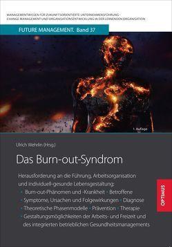 Das Burn-out-Syndrom von Prof. Dr. Dr. h.c. Wehrlin,  Ulrich