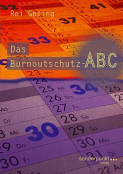 Das Burnoutschutz-ABC von Gesing,  Rei