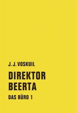 Das Büro von Busse,  Gerd, Voskuil,  J.J.