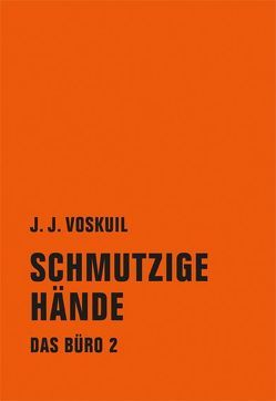 Das Büro von Busse,  Gerd, Steinz,  Pieter, Voskuil,  J.J.