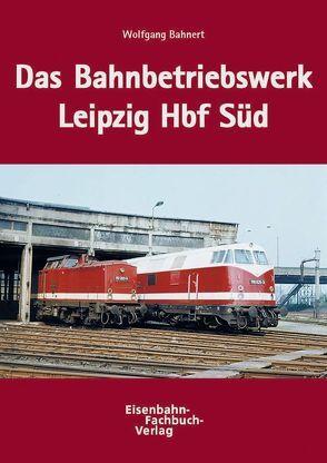 Das BW Leipzig Hbf Süd von Bahnert,  Wolfgang