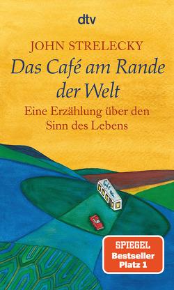 Das Café am Rande der Welt von Leeb,  Root, Lemke,  Bettina, Strelecky,  John
