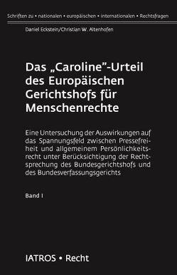 """Das """"Caroline""""-Urteil des Europäischen Gerichtshofs für Menschenrechte von Altenhofen,  Christian W, Eckstein,  Daniel"""
