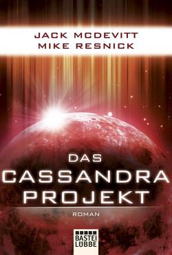 Das Cassandra-Projekt von McDevitt,  Jack, Meier,  Frauke, Resnick,  Mike