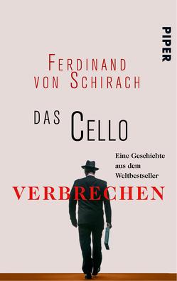 Das Cello von Schirach,  Ferdinand von