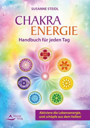 Das Chakra-Energie-Handbuch für jeden Tag von Steidl,  Susanne