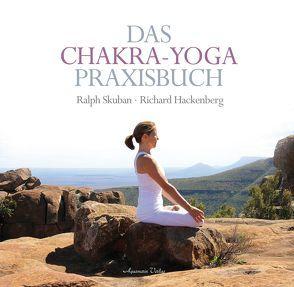Das Chakra-Yoga Praxisbuch von Hackenberg,  Richard, Skuban,  Ralph