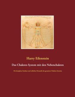 Das Chakren-System mit den Nebenchakren von Eilenstein,  Harry