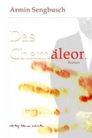 Das Chamäleon von Sengbusch,  Armin