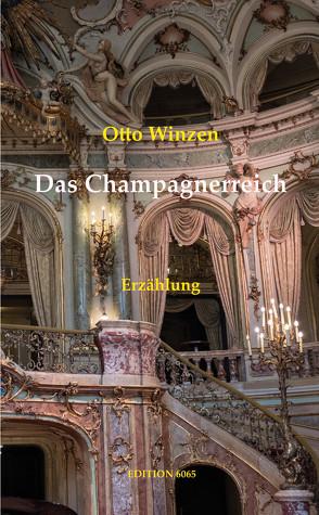 Das Champagnerreich von Blumenthaler,  Volker, Winzen,  Otto