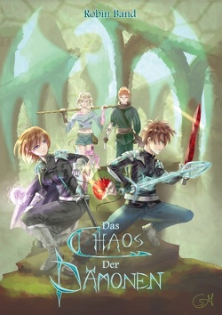 Das Chaos der Dämonen von Band,  Robin