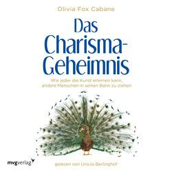 Das Charisma-Geheimnis von Berlinghof,  Ursula, Cabane,  Olivia Fox