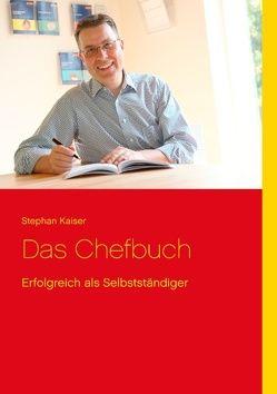 Das Chefbuch von Kaiser,  Stephan