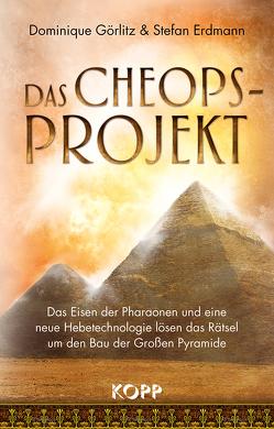 Das Cheops-Projekt von Erdmann,  Stefan, Görlitz,  Dominique