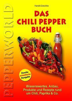 DAS CHILI PEPPER BUCH 2.0 von Zoschke,  Harald
