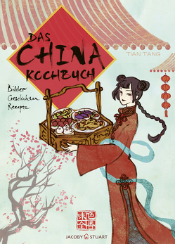 Das China-Kochbuch von Tang,  Tian