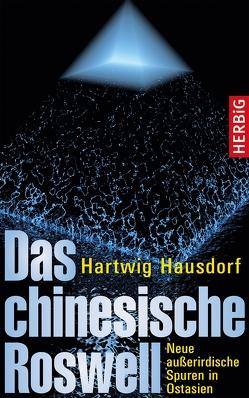 Das chinesische Roswell von Hausdorf,  Hartwig