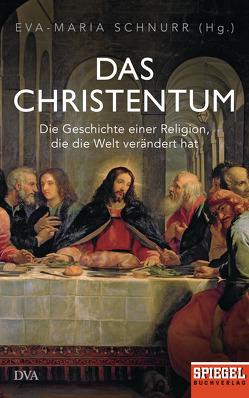 Das Christentum von Schnurr,  Eva-Maria