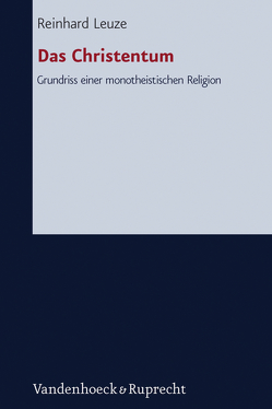 Das Christentum von Leuze,  Reinhard