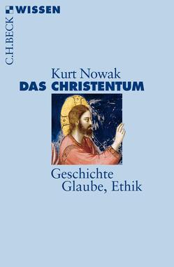 Das Christentum von Nowak,  Kurt