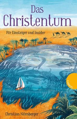 Das Christentum von Nürnberger,  Christian, Schautz,  Irmela