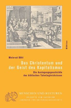 Das Christentum und der Geist des Kapitalismus von Böhl,  Meinrad