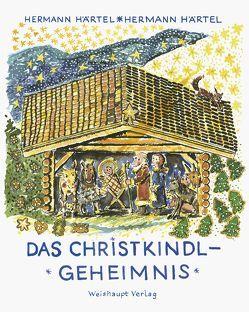 Das Christkindl-Geheimnis von Härtel,  Hermann