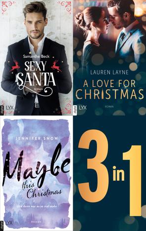 Das Christmas-Bundle: Drei Weihnachtsromane in einem E-Book von Beck,  Samanthe, Layne,  Lauren, Snow,  Jennifer