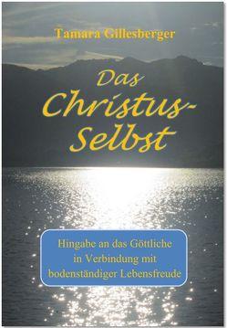 Das Christus-Selbst von Gillesberger,  Tamara