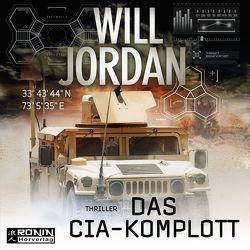 Das CIA Komplott von Jordan,  Will, Lehnen,  Stefan