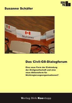 Das Civil-G8-Dialogforum von Schäfer,  Susanne