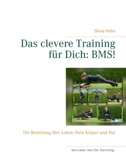 Das clevere Training für Dich: BMS! von Hahn,  Silvia