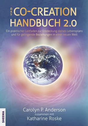Das Co-Creation Handbuch 2.0 von Anderson,  Carolyn P., Gittinger,  Antoinette, Roske,  Katharina