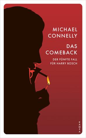 Das Comeback von Connelly,  Michael, Puszkar,  Norbert