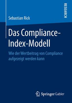 Das Compliance-Index-Modell von Rick,  Sebastian