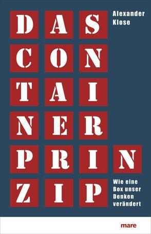 Das Container-Prinzip von Klose,  Alexander