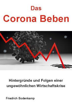 Das Corona Beben von Bodenkamp,  Friedrich