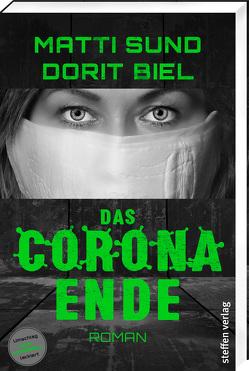 Das Corona-Ende von Biel,  Dorit, Sund,  Matti