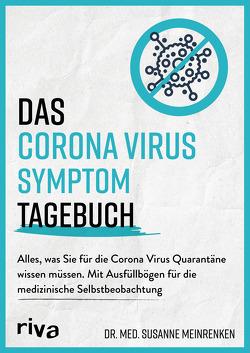 Das Corona Virus Symptom Tagebuch von Meinrenken,  Susanne