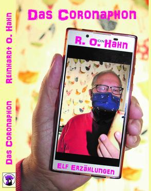 Das Coronaphon von Hahn,  Reinhardt O