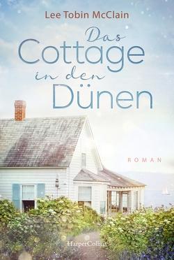 Das Cottage in den Dünen von McClain,  Lee Tobin, Obster,  Carina