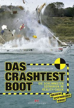 Das Crashtest-Boot von Beeson,  Chris, Gelder,  Paul