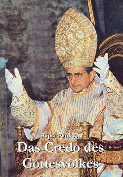 Das Credo des Gottesvolkes von Düren,  Peter Christoph, Paul VI.